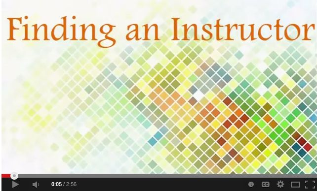 Video 5 Finding an Instructor